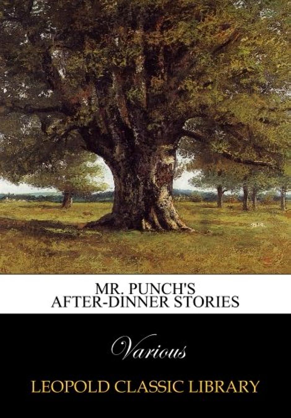 骨髄別れる多用途Mr. Punch's after-dinner stories