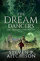 The Dream Dancers - Book 1 of The Akashic Chronicles: The Witches of Scotland Series: Glasgow