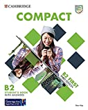 Compact First. Student's Book with answers: Third edition. Student's Book with answers with Test and Train Class-based, Online Practice and enhanced eBook