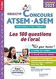 Objectif Concours 2021 ATSEM 100 questions/réponses pour l'oral