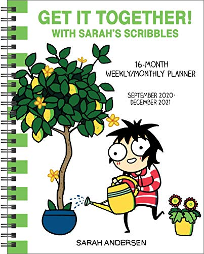 Sarah's Scribbles 16-Month 2020-2021 Weekly/Monthly Planner Calendar: Get It Together!