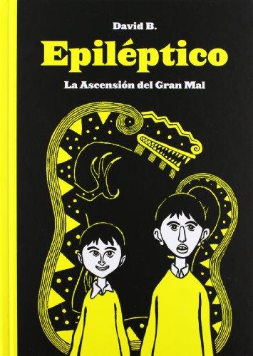 Epiléptico: La Ascensión del Gran Mal (Sin Limite (sins Entido))