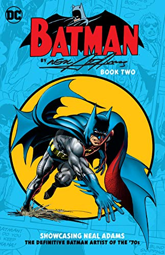 Batman by Neal Adams: Book Two