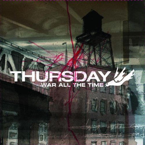 Thursday: War All the Time (Audio CD (Limited Edition))