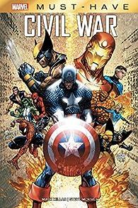 Civil War, Tome 1 : Guerre civile  par Mark Millar