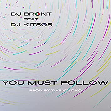 You Must Follow