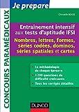 Entraînement intensif aux tests d'aptitude IFSI - Nombres, Lettres, Formes, Dominos, Cartes - Nombres, Lettres, Formes, Dominos, Cartes