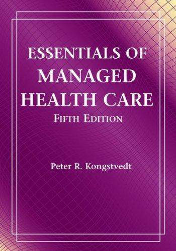 Essentials Of Managed Health Care