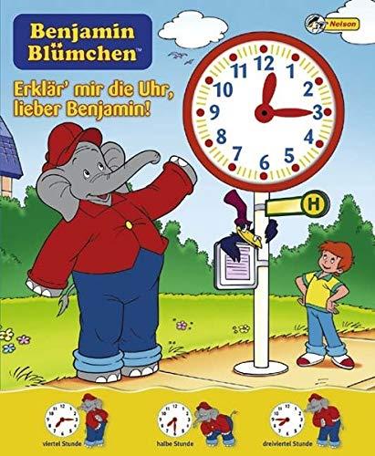 Benjamin Blümchen - Erklär mir die Uhr, lieber Benjamin!: Nelson Pappbilderbuch