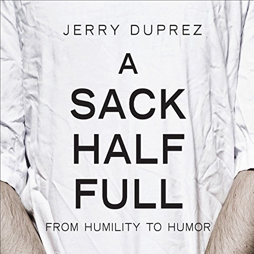 A Sack Half Full, From Humility to Humor cover art