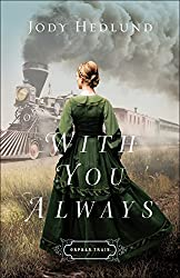 With You Always by Jody Hedlund