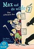 Max und die wilde 7 (1): Das schwarze Ass