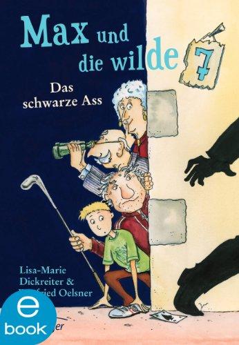 Max und die wilde Sieben. Das schwarze Ass