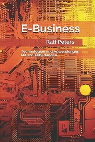 E-Business: Technologien und Anwendungen