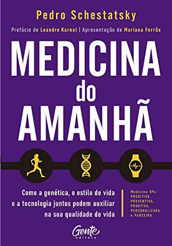 Medicina do amanhã: Como a genética, o estilo de vida e a tecnologia juntos podem auxiliar na sua qualidade de vida.