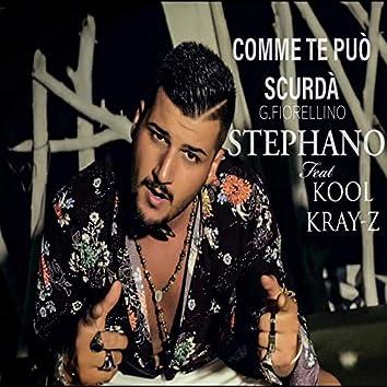Comme te puo' scurda' (feat. Kool Kray-Z)