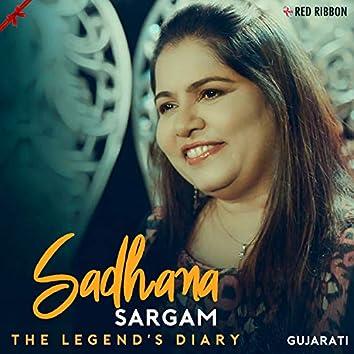 The Legend'S Diary - Sadhana Sargam- Gujarati