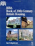 RIBA Book of 20th Century British Housing