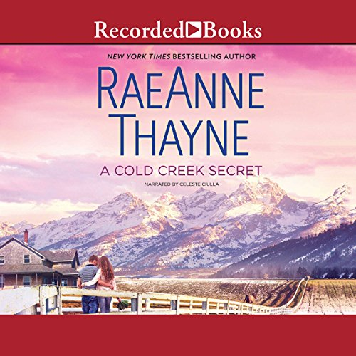 A Cold Creek Secret                   By:                                                                                                                                 RaeAnne Thayne                               Narrated by:                                                                                                                                 Celeste Ciulla                      Length: 6 hrs and 22 mins     24 ratings     Overall 4.2