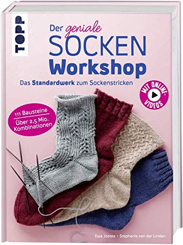 topp Der geniale Sockenworkshop Das Standardwerk zum Sockenstricken von Der geniale Sockenworkshop EWA Jostes, Stephanie Van der Linden