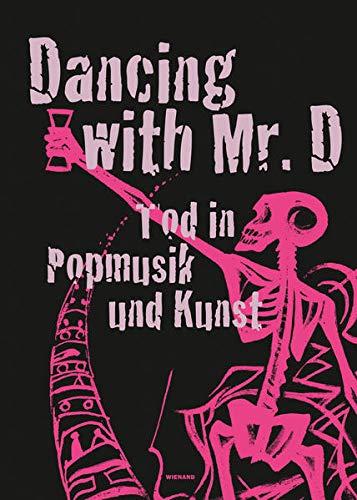 Dancing with Mr. D. Tod in Popmusik und Kunst