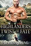 Highlander's Twist of Fate: A Scottish Medieval Historical Romance