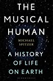 Image of The Musical Human: A History of Life on Earth - A Radio 4 Book of the Week