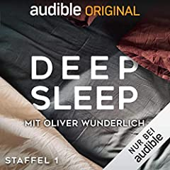 Deep Sleep: Staffel 1 (Original Podcast)