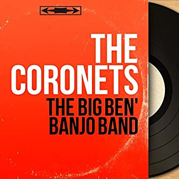 The Big Ben' Banjo Band (Mono Version)