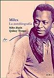 Miles. La autobiografía (Trayectos A contratiempo)