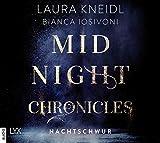 Midnight Chronicles - Nachtschwur: . Ungekürzt. (Midnight-Chronicles-Reihe, Band 6)