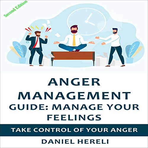 Anger Management Guide to Be Free cover art