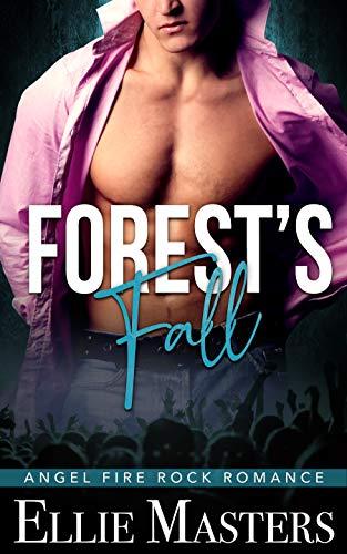 Forest's Fall: A Dark Captive Romance (Angel Fire Rock Romance Book 6)