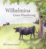 Image of Wilhelmina Goes Wandering