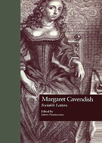 Margaret Cavendish: Sociable Letters (Garland Studies in the Renaissance Book 2009)