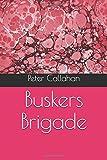 Busker's Brigade
