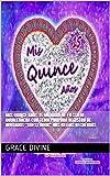 """Mis Quince Años 15 Mi Libro de Fiesta de Quinceañera con Tema Purpura Registro de Invitados """"Guest Book"""" Mis Bellos Recuerdos (Quinceañera Series)"""