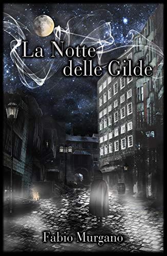 La Notte delle Gilde