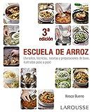 Escuela de arroz (LAROUSSE - Libros Ilustrados/ Prácticos -