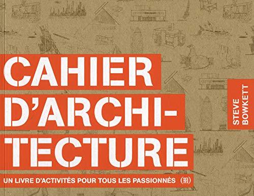 Photo de cahier-darchitecture-un-livre-dactivites-pour-tous