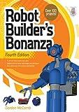 Robot Builder's Bonanza, 4th Edition (English Edition)