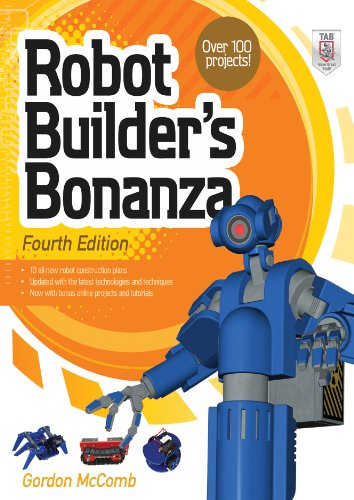 Robot Builder's Bonanza, 4th Edition (English Edition)