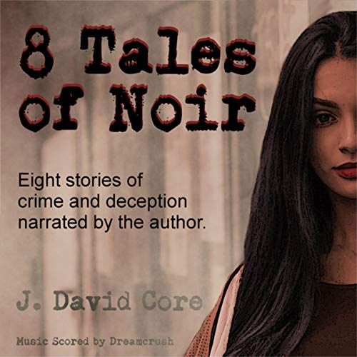 8 Tales of Noir cover art