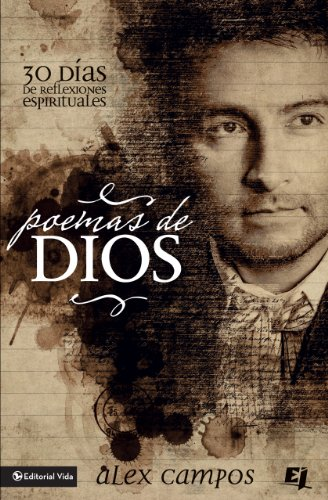 Poemas de Dios: 30 Días de reflexiones espirituales (Especialidades Juveniles) eBook: Campos, Alex: Amazon.es: Tienda Kindle