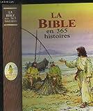 La bible en 365 histoires - France Loisirs - 01/01/1987