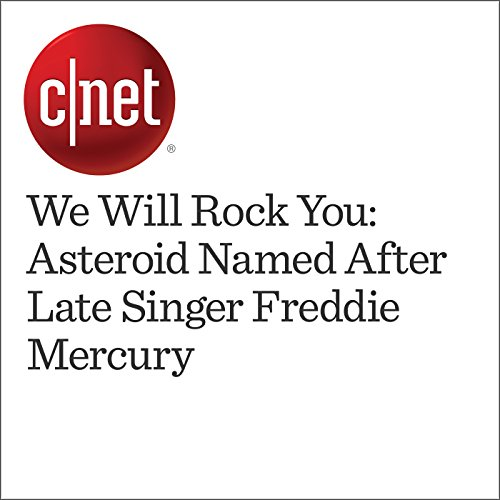 We Will Rock You: Asteroid Named After Late Singer Freddie Mercury audiobook cover art