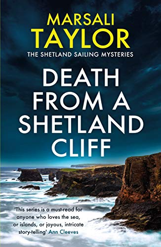 Death from a Shetland Cliff (The Shetland Sailing Mysteries) by [Marsali Taylor]