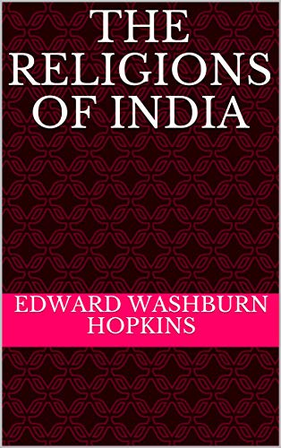 The Religions of India (English Edition)