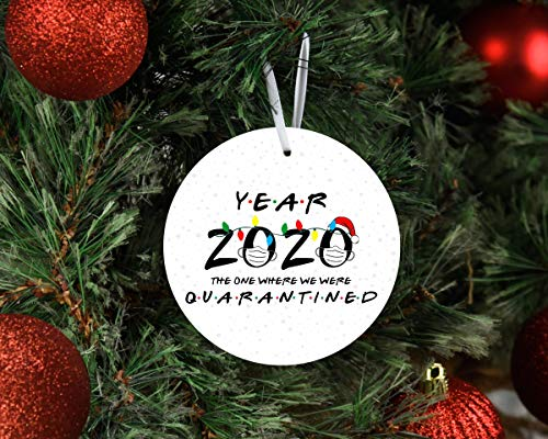 Scott397House Christmas Ornament 2020, Year 2020 The One Where We Were Quarantined Friends Themed Holiday Ornament 2020 Keepsake Ornament White Elephant Gift