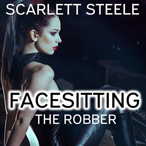 Facesitting the Robber  audiobook cover art